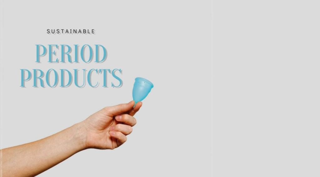 sustainable period products