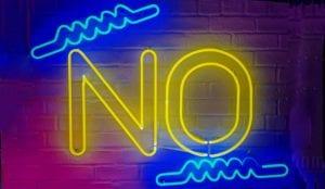 neon sign saying no