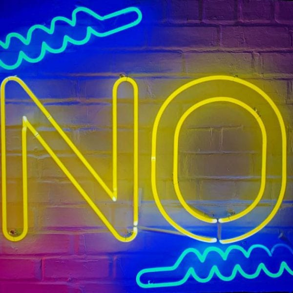 neon sign saying no