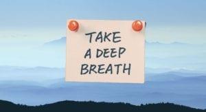 take a deep breath note