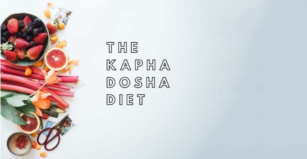 fresh fruit and vegetables and the Kapha Dosha diet