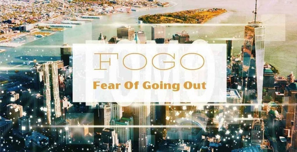 FOGO fear of going out on skyline